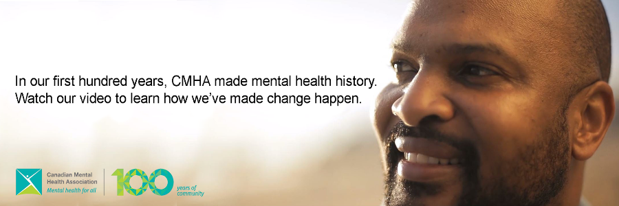 CMHA Video: 100 Years at the Forefront